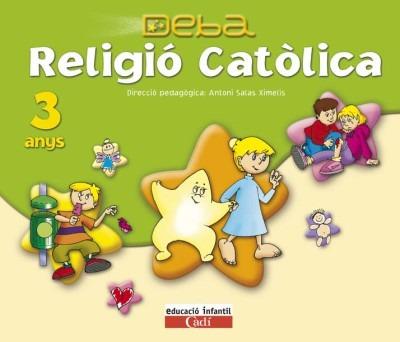 religió católica 3 anys. projecte deba(libro segundo ciclo.