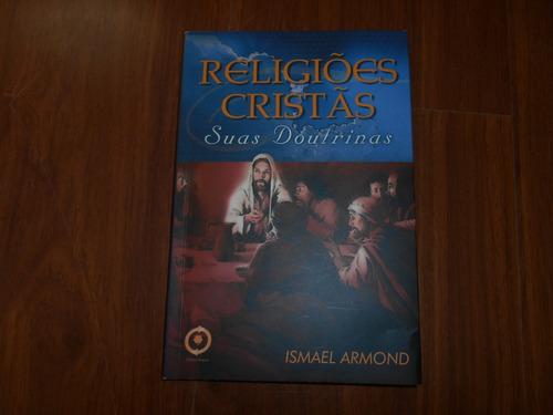 religiões cristãs - ismael arnoud
