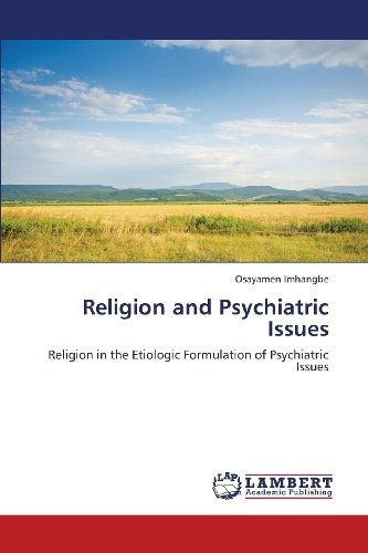 religion and psychiatric issues; imhangbe osayamen