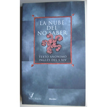 Libro: La Nube Del No Saber. Texto Anónimo Ingles De S. Xiv