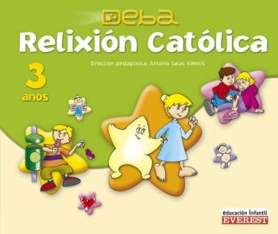 relixión católica 3 anos. proxecto deba(libro segundo ciclo.