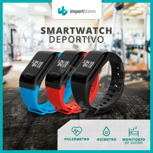reloj inteligente smartband monitor cardiaco calorias deportivo oximetro medidor de fatiga medidor de sueño pasos pulso