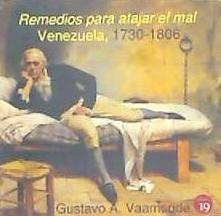 remedios para atajar el mal. venezuela, 1730-1806(libro soci