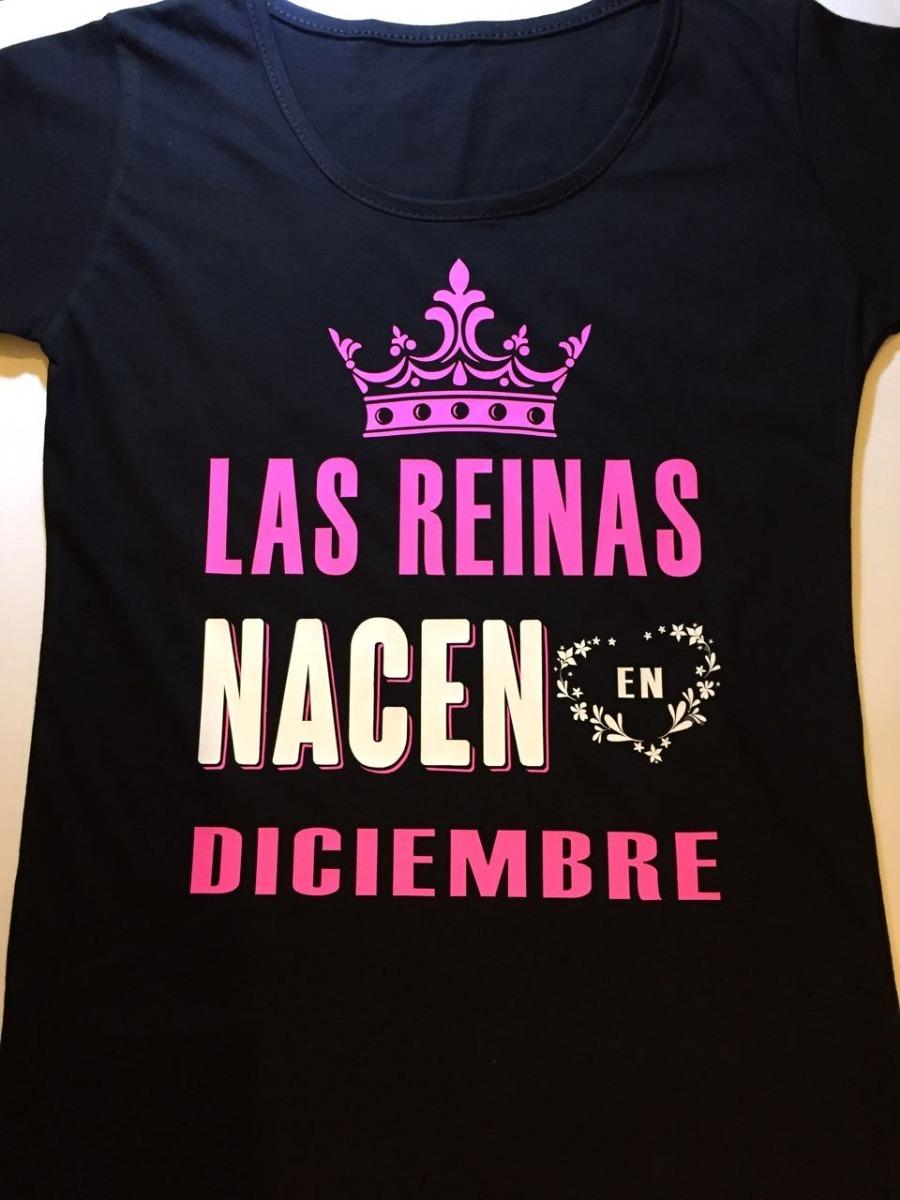 Remera Aniversario Cumpleaños Las Reinas Nacen En -   458 639f3c56dde33