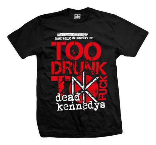 remera dead kennedys  too drunk