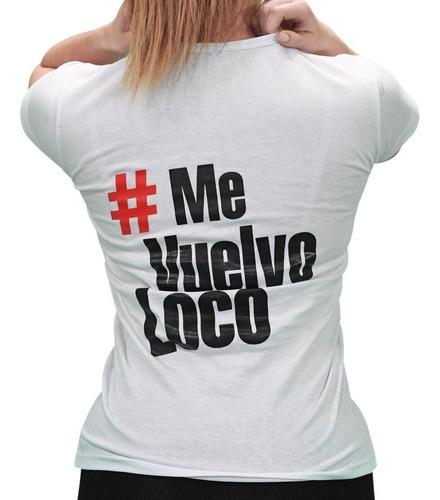 remera el chacal - el hashtag #mevuelvoloco mujer