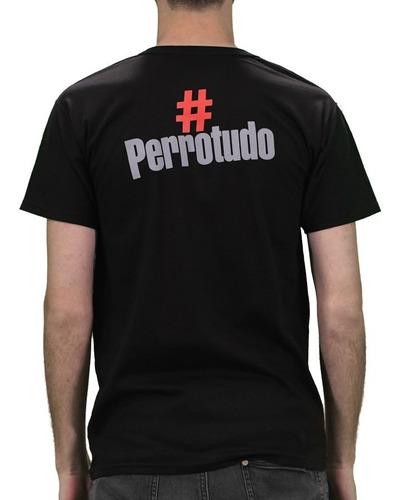 remeras el chacal - hashtag #perrotudo hombre