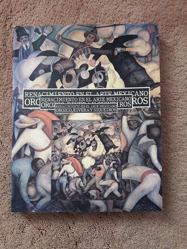 renacimiento en el arte mexicano, orozco, rivera y siqueiros