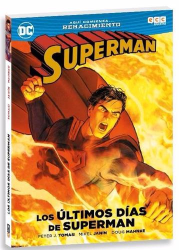 renacimiento superman los ultimos dias de superman
