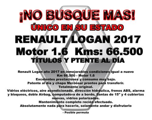 renault logan 2017 ¡único en su estado! impecable km 66.500