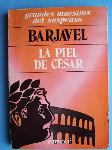 rené barjavel- 2 libros: la piel de césar- el carro azul