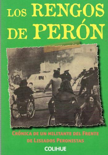 rengos de perón crónica militante frente lisiados  (col)