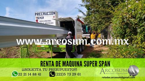 renta de maquina super span (rolados,troquelados)