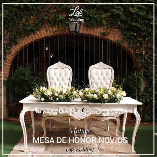 renta mesa de honor mesa de novios, boda vintage, mobiliario