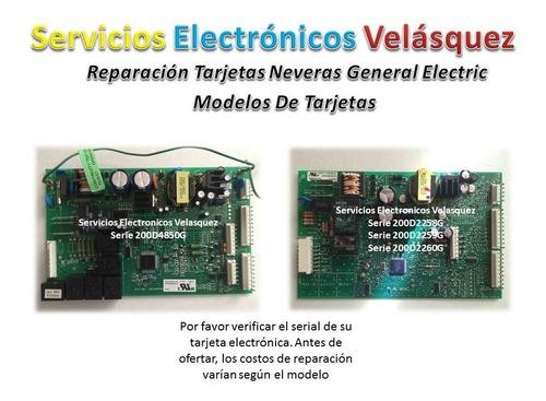reparacion a tarjeta nevera ge profile 200d4864g023 r-101