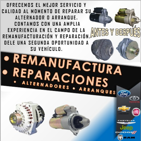reparación de arranques y alternadores. remanufactura