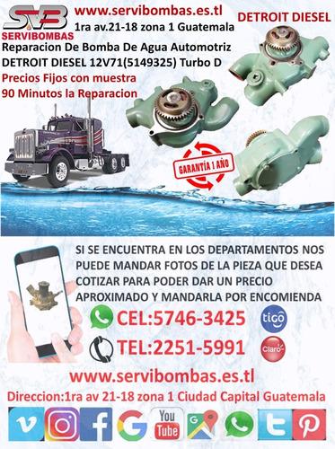 reparación de bomba de agua automotriz detroit diesel 12v71