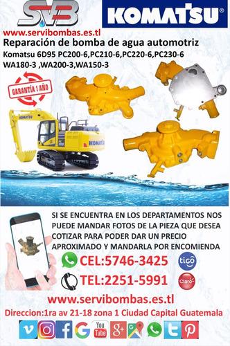 reparacion de bomba de agua automotriz komatsu 4d95s-w,d20-6