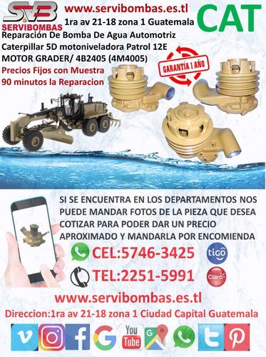 reparación de bomba de agua caterpillar 3176c guatemal