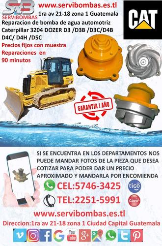 reparación de bomba de agua caterpillar 3204 d4,d5,d3