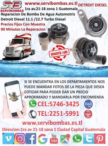 reparación de bomba de agua detroit 12v71 guatemala