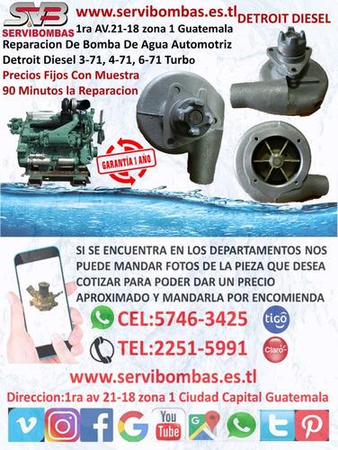 reparación de bomba de agua  detroit diesel 8.2 fuel pincher