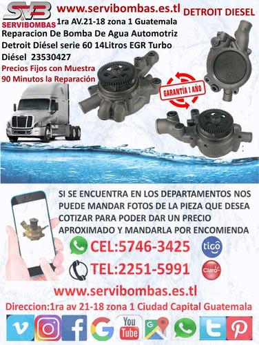 reparacion de bomba de agua detroit diesel series 60 14l