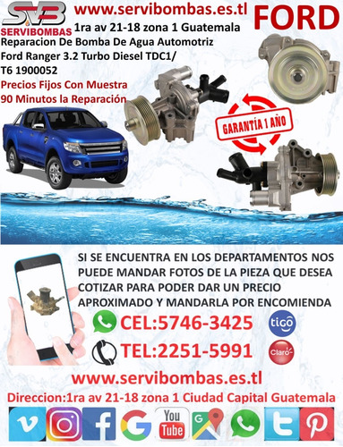 reparación de bomba de agua ford ranger 3.2  xls turbo guate