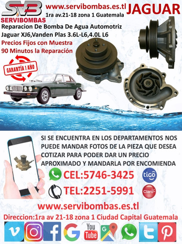 reparación de bomba de agua jaguar xj6,xj40,xjs guatemala