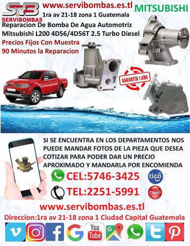 reparacion de bomba de agua mitsubishi l200 4d56 2.5 turbo