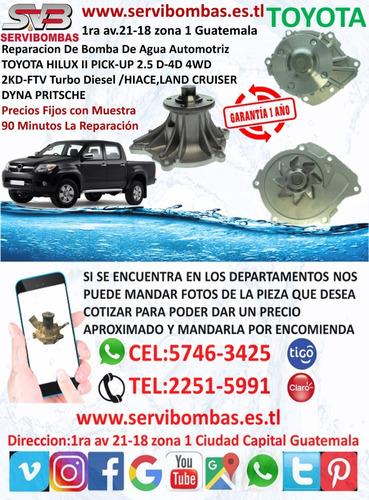 reparación de bomba de agua toyota hilux 2.4,2.8 1gd guatema