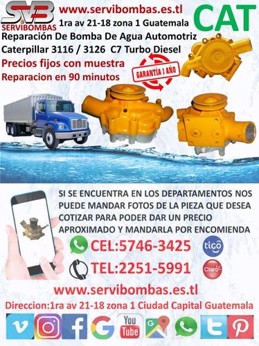 reparación de bombas de agua automotrices caterpillar c7,c9