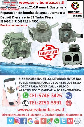 reparación de bombas de agua automotrices detroit serie 71