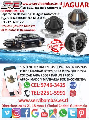 reparación de bombas de agua automotrices jaguar guatemala