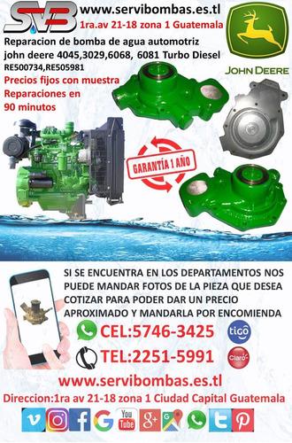 reparacion de bombas de agua automotrices john deere 4045