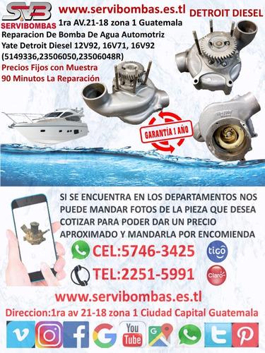 reparación de bombas de agua detroit diesel serie 60 14l