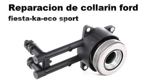 reparacion de collarin de ford fiesta ka eco sport