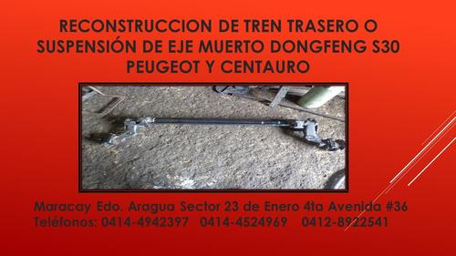 reparacion de puente traesro dongfeng s30 peugeot y centauro