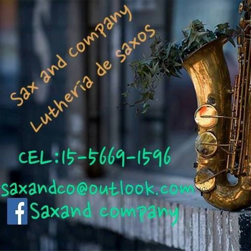 reparacion de saxos /luthier sax and company