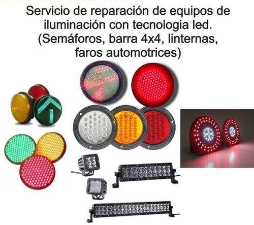 reparacion de semaforos, barras, lamparas, linternas  led