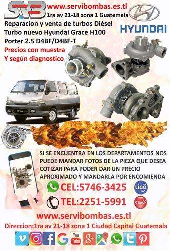 reparación de turbo hyundai h1,starex 2.5 d4bh/tf035 guatema