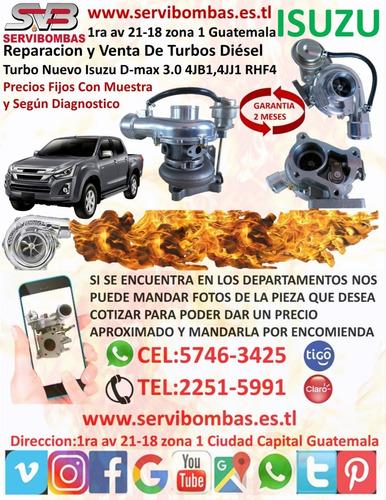 reparación de turbo isuzu d-max 3.0 4jb1,4jj1 rhf4 guatemala
