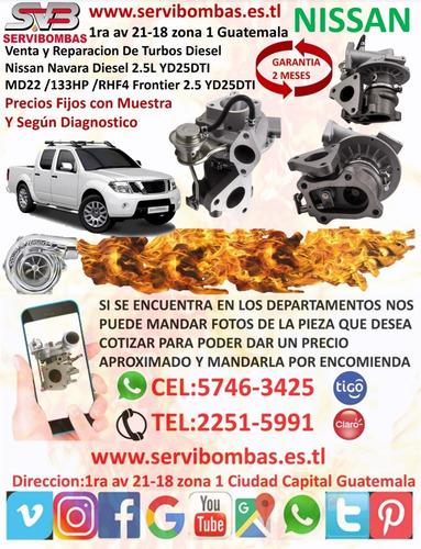 reparación de turbo nissan frontier 2.5l yd25dti diésel md2