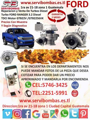reparación de turbos ford ranger xlt  3.2 4x4 gtb22v diesel