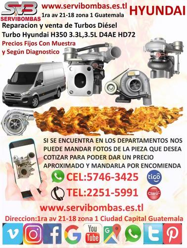 reparación de turbos hyundai h1,starex 2.5 d4bh/tf035 guatem