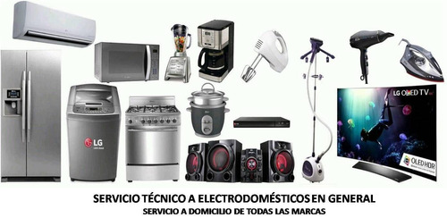 reparación electrodomésticos en general de todas las marcas