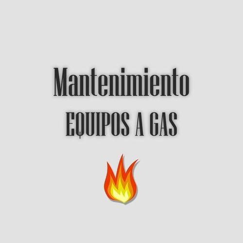 reparacion equipos a gas - estufas - calefones - cocinas