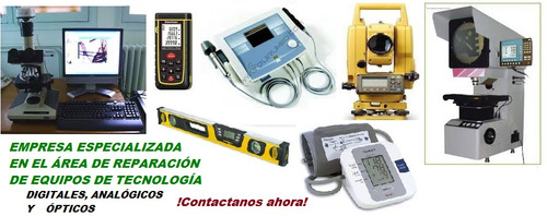 reparación equipos d tecnología digitales,analógicos,ópticos