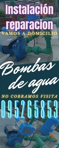 reparación instalación de bombas de agua, service/ sanitaria