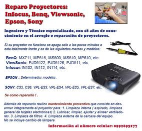 Reparación Mantenimiento Proyectores / Infocus / Epson /etc